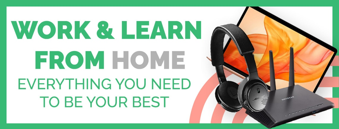 Work & Learn From Home Everything You Need To Be Your Best