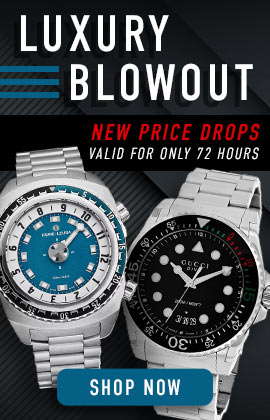Luxury Blowout New Price Drops Valid for Only 72 Hours - 691-977 Favre-Leuba Men's 46mm RaiderHarpoon Swiss Made Automatic Blue Dial Stainless Steel Bracelet Watch, 653-727 Gucci Men's 45mm Dive Swiss Made Quartz Date Stainless Steel Bracelet Watch