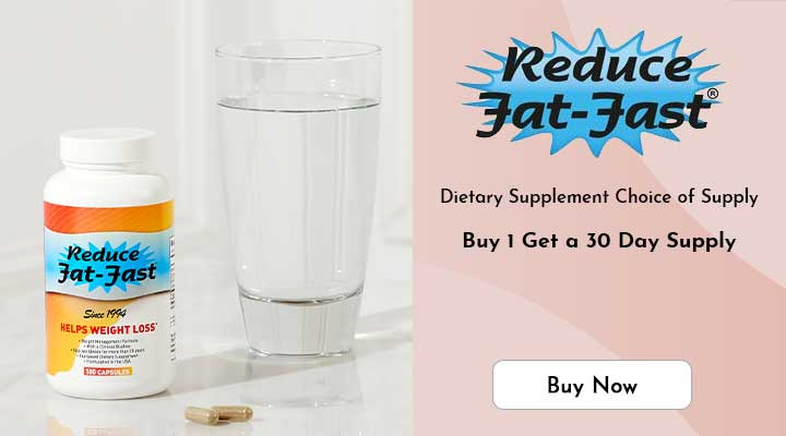 004-165 Reduce Fat-Fast Dietary Supplement Choice of Supply