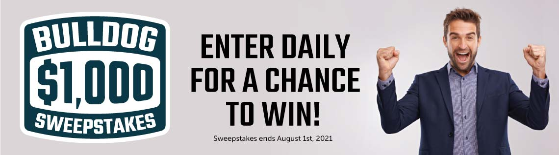Bulldog Sweepstakes!  Enter Daily for a Chance to Win!  Ends 08-01-2021